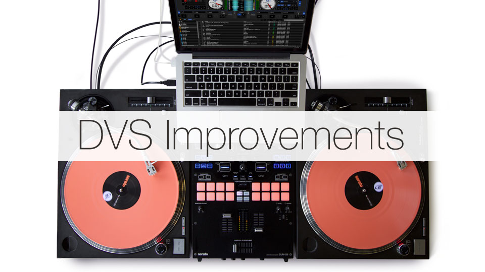 DVS Improvements